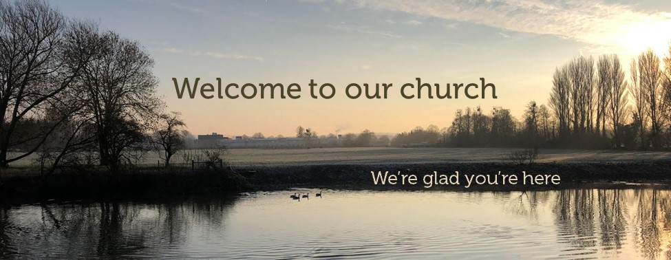 Welcome to our church. We're glad you're here.
