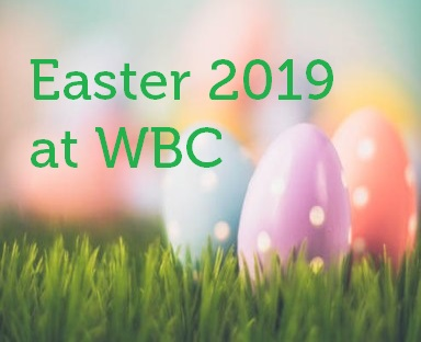 Easter 2019 at WBC